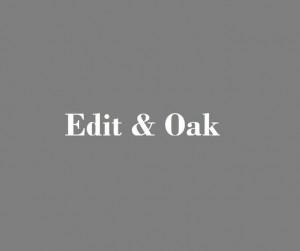 Edit & Oak