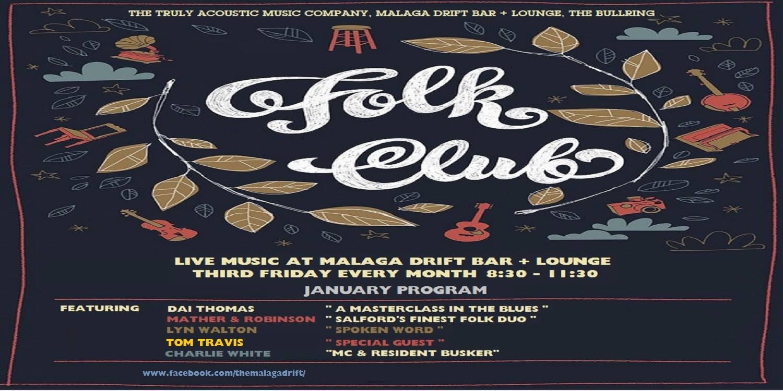 Folk Club - Acoustic - Malaga Drift